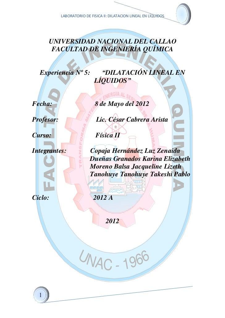 LABORATORIO DE FISICA II: DILATACION LINEAL EN LÍQUIDOS                           GENIE     UNIVERSIDAD NACIONAL DEL CALLA...