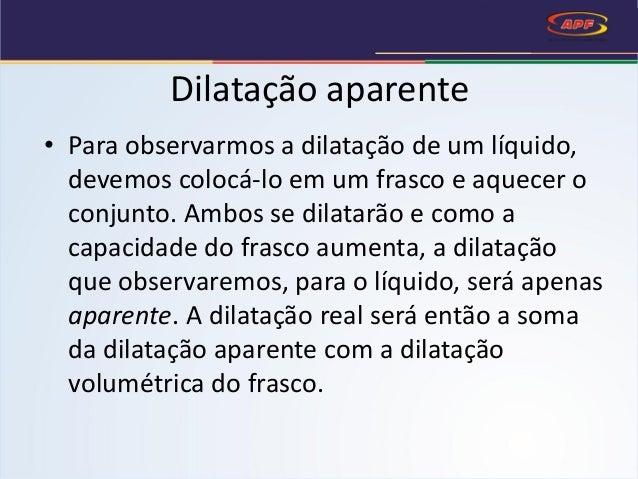 Dilatação térmica dos líquidos Slide 3