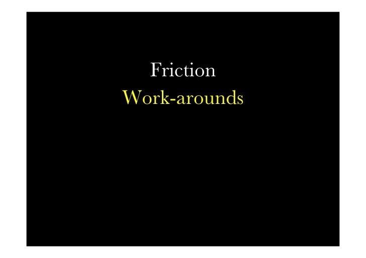 Friction words   Friction Work-arounds