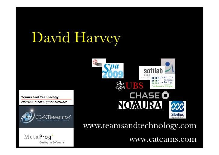 David Harvey                 UBS          www.teamsandtechnology.com                 www.cateams.com