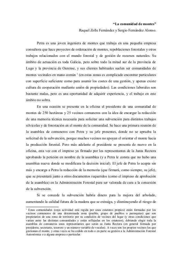 """""""La comunidad de montes"""" Raquel Zolle Fernández y Sergio Fernández Alonso. Petra es una joven ingeniera de montes que trab..."""