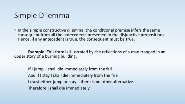 the dilemma of to be or Ethicists have called situations like these moral dilemmas the crucial features of a moral dilemma are these: the agent is required to do each of two (or more) actions the agent can do each of the actions but the agent cannot do both (or all) of the actions.