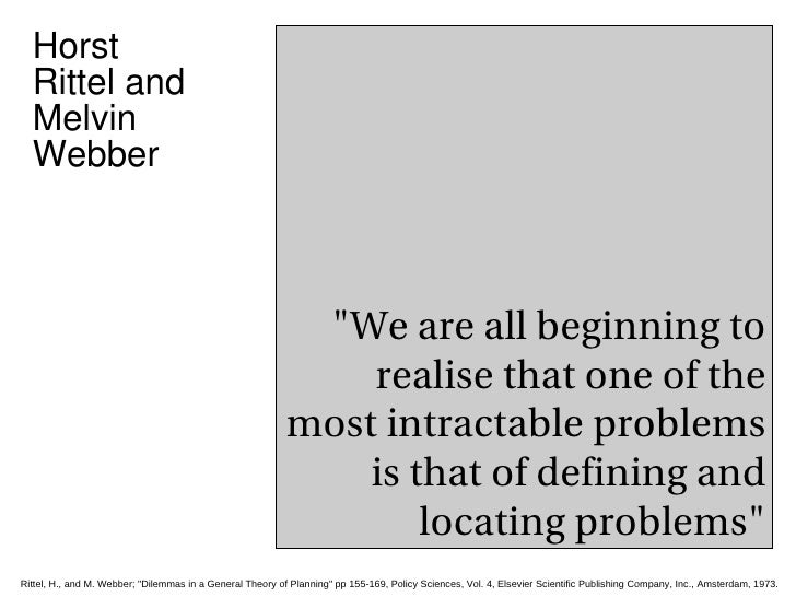 """""""We are all beginning to realise that one of the most intractable problems is that of defining and locating problems&..."""