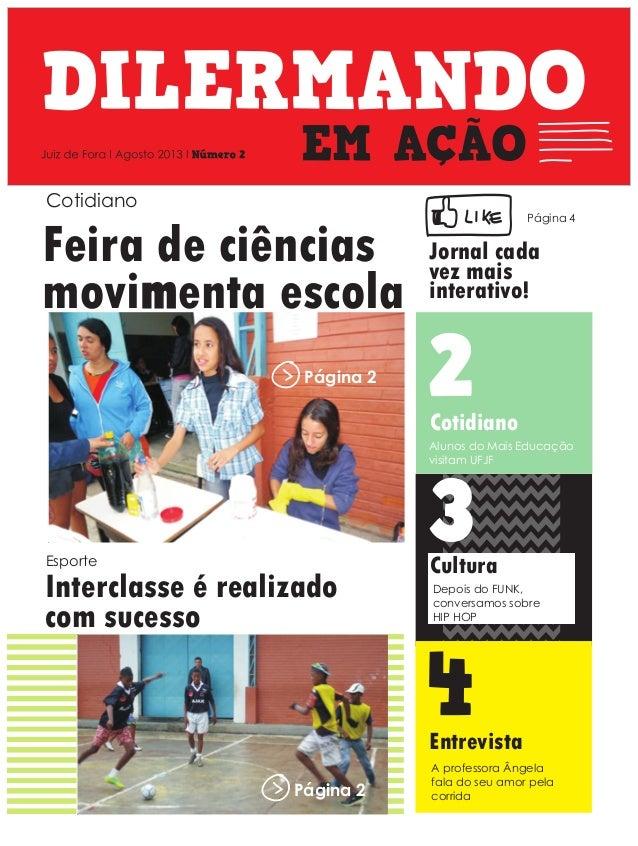 x D Feira de ciências movimenta escola 3 4 A professora Ângela fala do seu amor pela corrida Entrevista Interclasse é real...