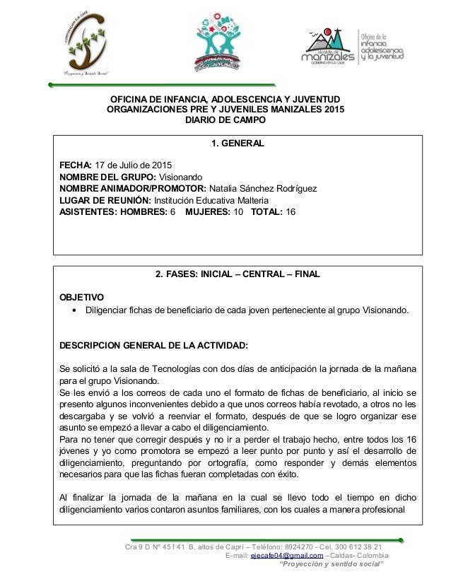 OFICINA DE INFANCIA, ADOLESCENCIA Y JUVENTUD ORGANIZACIONES PRE Y JUVENILES MANIZALES 2015 DIARIO DE CAMPO Cra 9 D Nº 45 f...