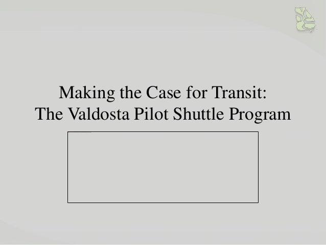Making the Case for Transit: The Valdosta Pilot Shuttle Program