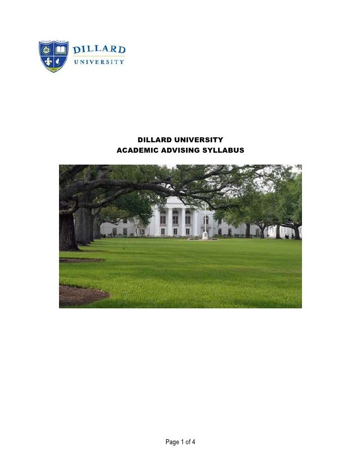 DILLARD UNIVERSITY<br />ACADEMIC ADVISING SYLLABUS<br />YOUR NAME:Office: Stern Hall, Room 300<br />Phone: Office Hours:<b...