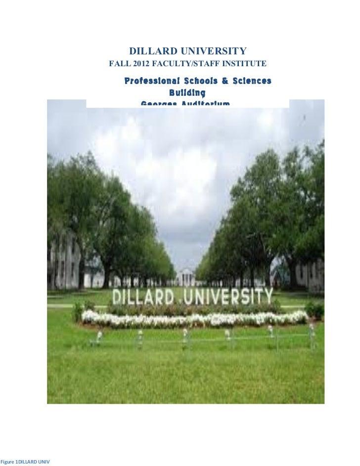 duk                           DILLARD UNIVERSITY                       FALL 2012 FACULTY/STAFF INSTITUTE                  ...