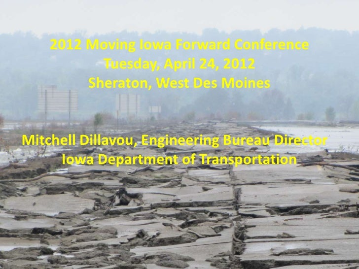 2012 Moving Iowa Forward Conference           Tuesday, April 24, 2012         Sheraton, West Des MoinesMitchell Dillavou, ...