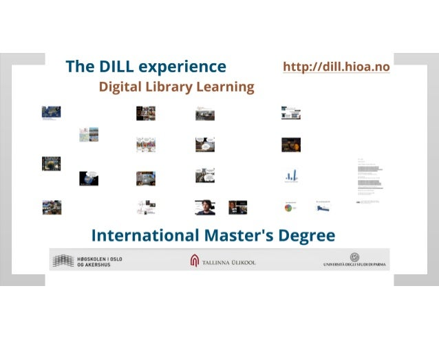 The DILL experience