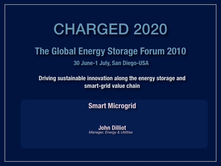 UC San Diego<br />Smart Microgrid<br />John Dilliott, <br />Manager, <br />Energy & Utilities<br />May, 2010<br />