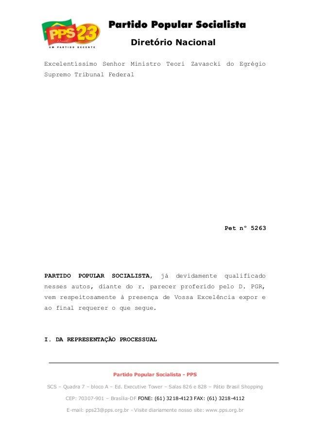 Diretório Nacional Excelentíssimo Senhor Ministro Teori Zavascki do Egrégio Supremo Tribunal Federal Pet nº 5263 PARTIDO P...