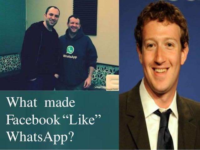 "What made Facebook""Like"" WhatsApp?"