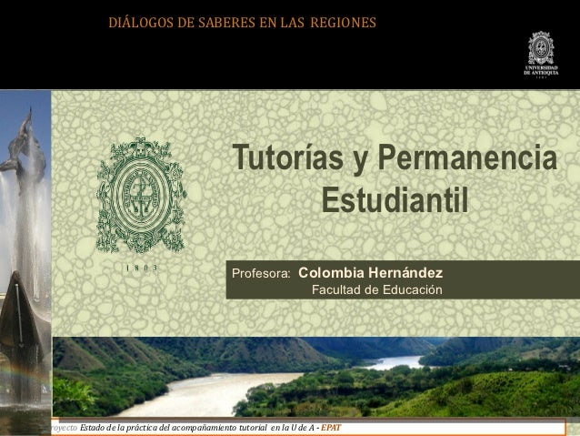 DIÁLOGOS DE SABERES EN LAS REGIONES                                                 Tutorías y Permanencia                ...