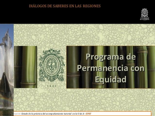 DIÁLOGOS DE SABERES EN LAS REGIONES                                                                 Programa de           ...