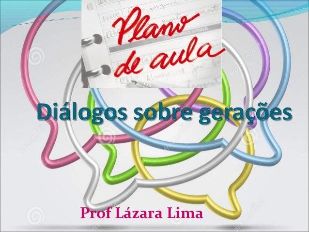 Prof Lázara Lima