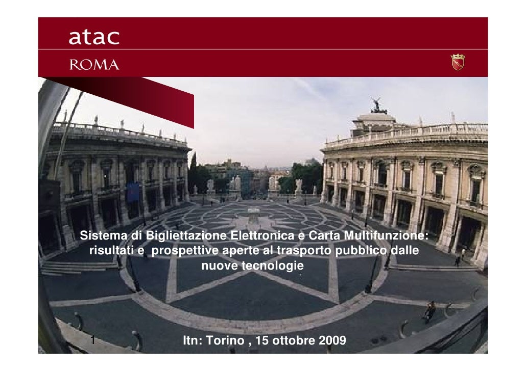 Sistema di Bigliettazione Elettronica e Carta Multifunzione:  risultati e prospettive aperte al trasporto pubblico dalle  ...