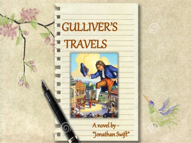 gulliver s travels summary Interpretation gulliver´s travels by jonathan swift - analysis and summary: is the novel a book for children.