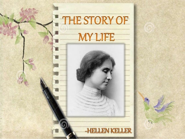 chapter wise summary of the story of my life by helen keller