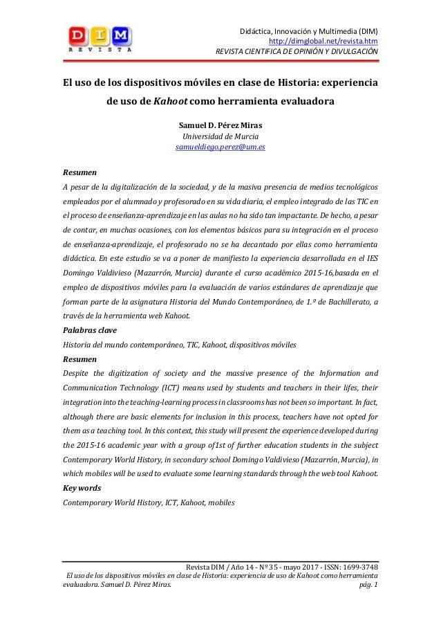 Didáctica, Innovación y Multimedia (DIM) http://dimglobal.net/revista.htm REVISTA CIENTIFICA DE OPINIÓN Y DIVULGACIÓN Revi...