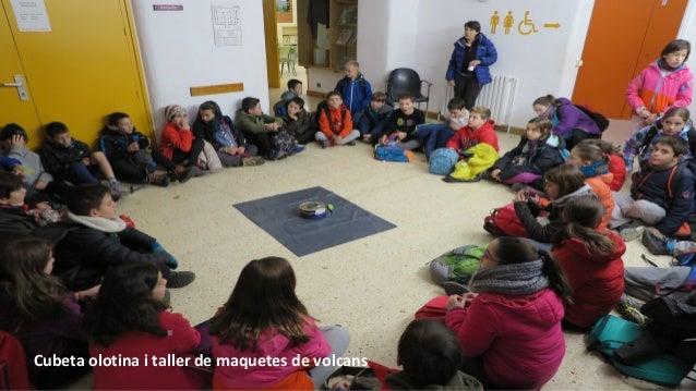 Cubeta olotina i taller de maquetes de volcans