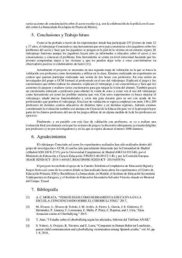 varias acciones de concienciación sobre el acoso escolar (e.g. con la colaboración de la policía en el caso del centro La ...
