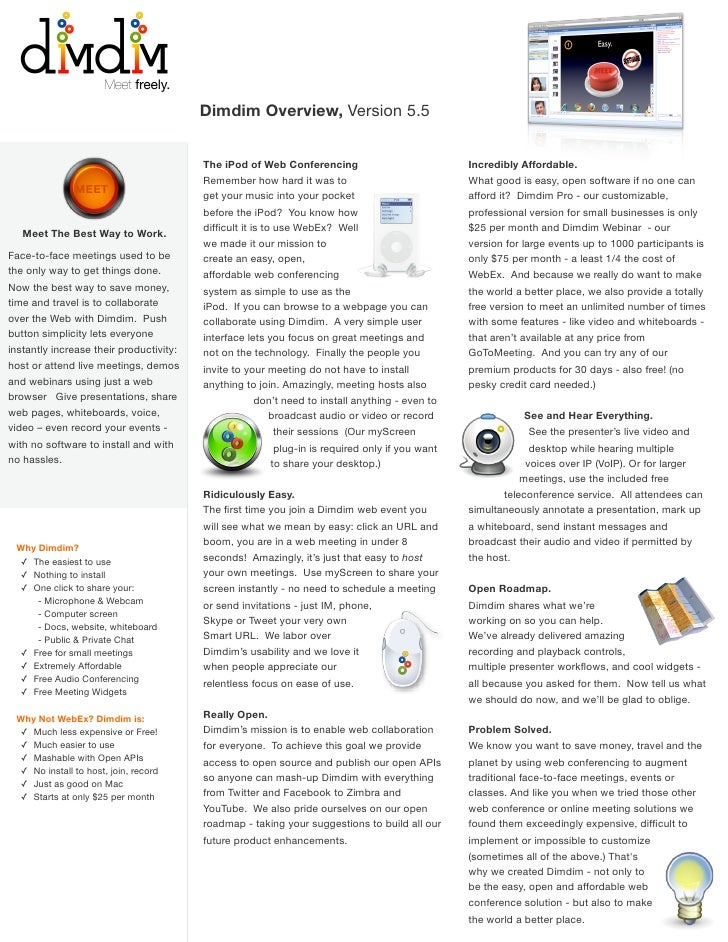Dimdim Overview, Version 5.5                                            The iPod of Web Conferencing                      ...