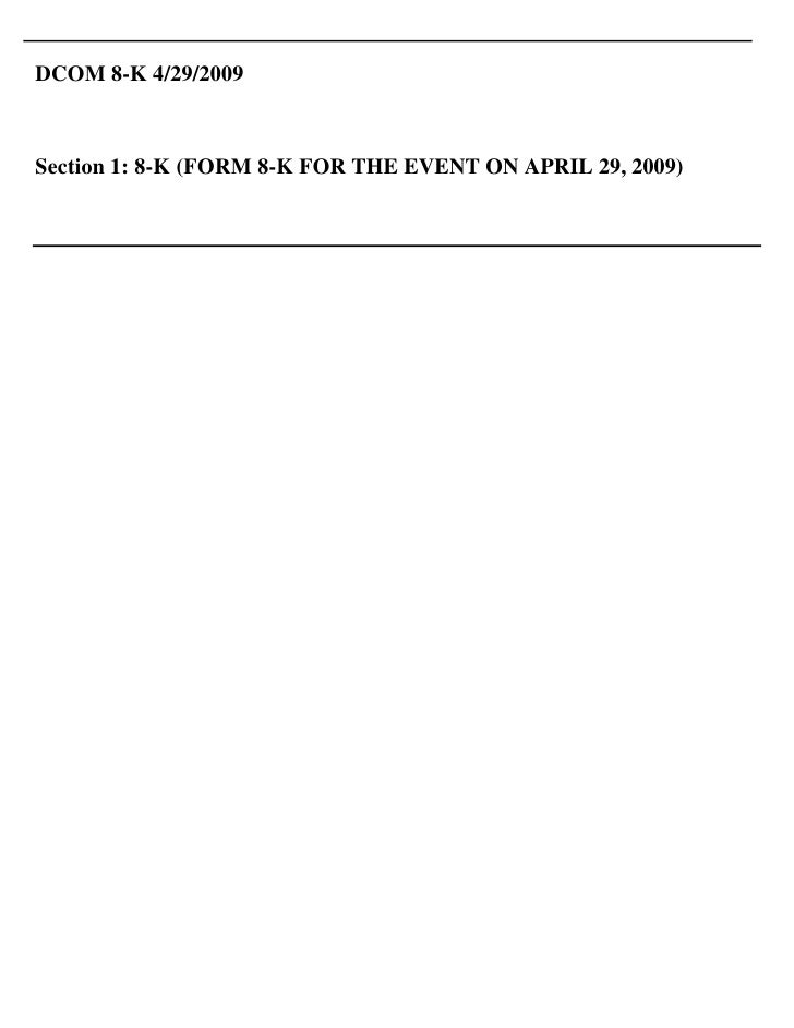 DCOM 8-K 4/29/2009    Section 1: 8-K (FORM 8-K FOR THE EVENT ON APRIL 29, 2009)
