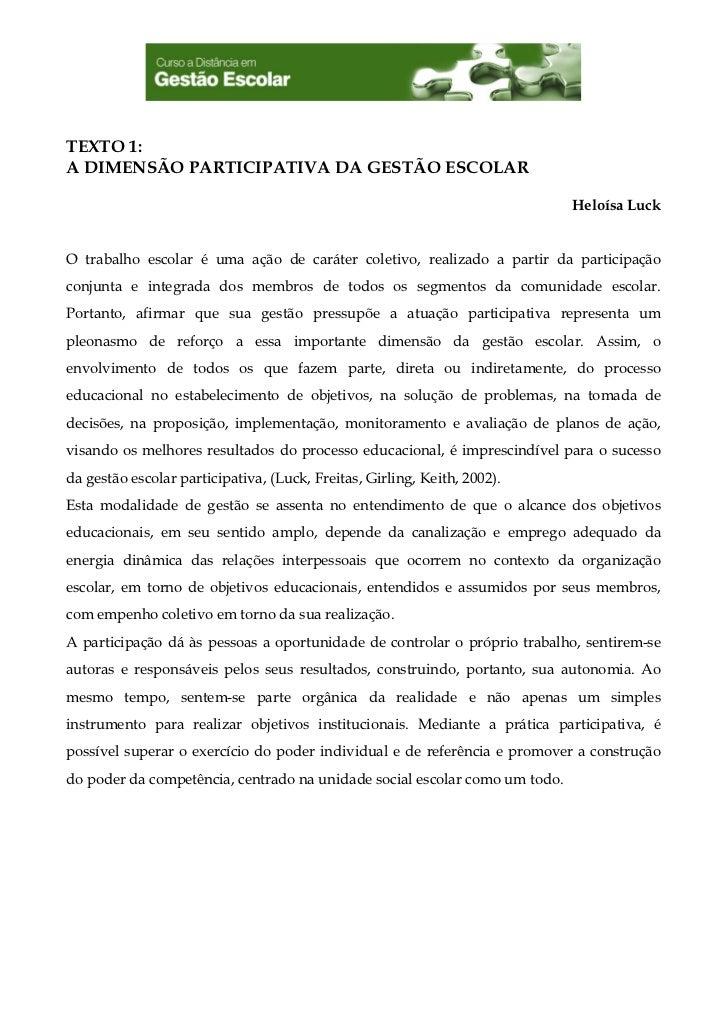 TEXTO 1:A DIMENSÃO PARTICIPATIVA DA GESTÃO ESCOLAR                                                                        ...