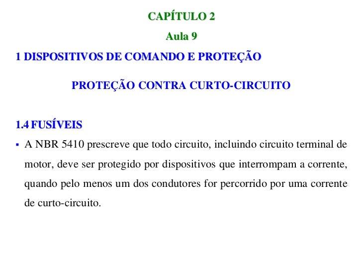 CAPÍTULO 2                                  Aula 91 DISPOSITIVOS DE COMANDO E PROTEÇÃO               PROTEÇÃO CONTRA CURTO...
