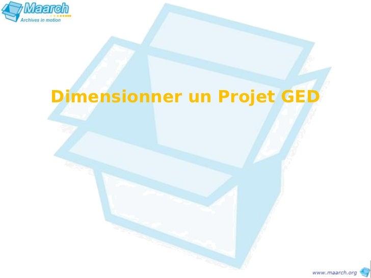 Dimensionner un Projet GED
