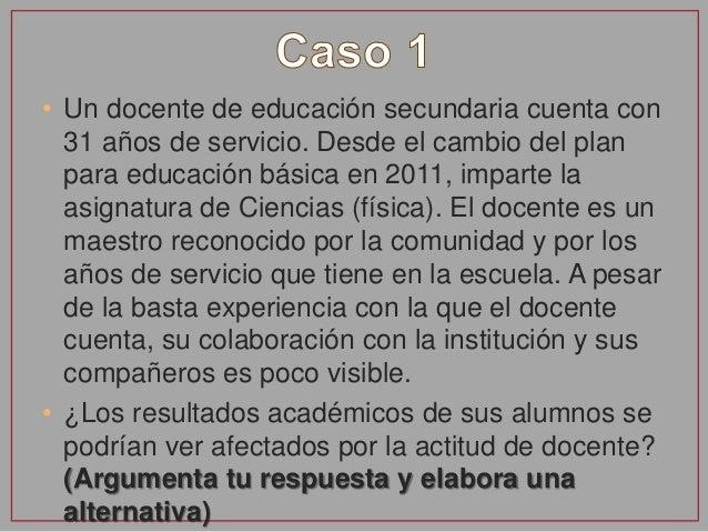 • INSTRUCCIONES: • Con base en la dimensión 3 y utilizando los ejemplos previos, elabora un caso en el que puedas integrar...