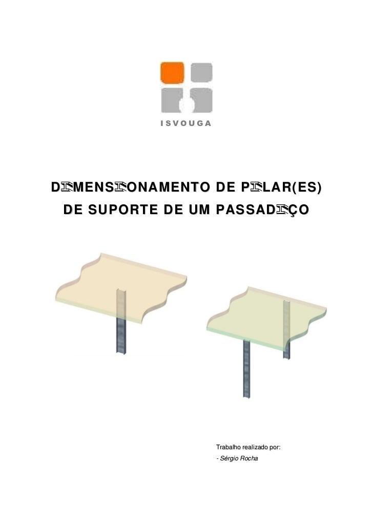 ISVOUGAD MENS ONAMENTO DE P LAR(ES) DE SUPORTE DE UM PASSAD ÇO                     Trabalho realizado por:                ...