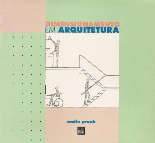Dimensionamento em arquitetura emile pronk