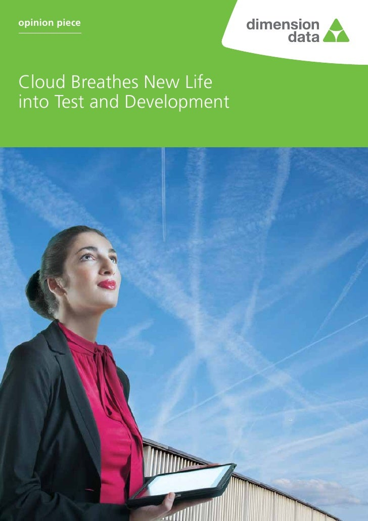 opinion pieceCloud Breathes New Lifeinto Test and Development