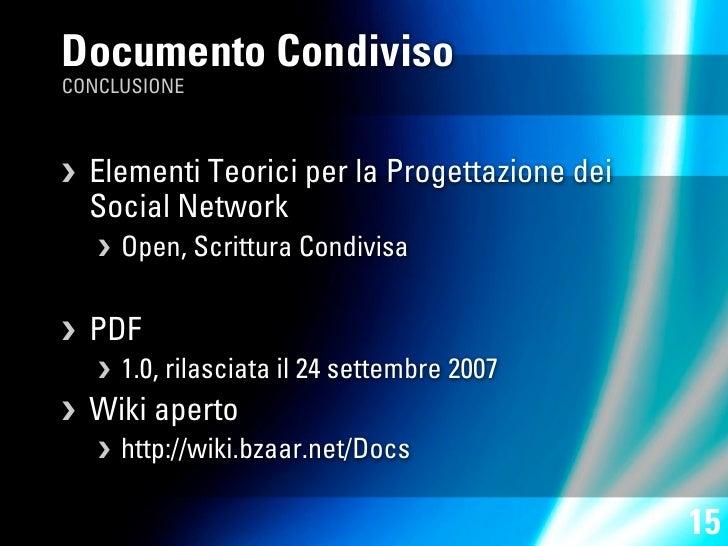 Documento Condiviso CONCLUSIONE        Elementi Teorici per la Progettazione dei      Social Network         Open, Scritt...