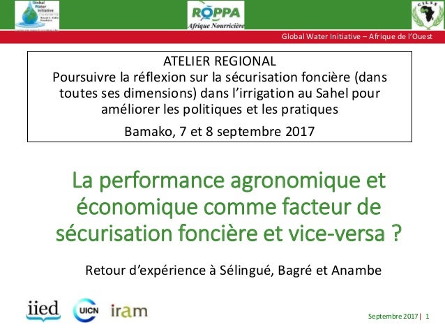 Septembre 2017| 1 Global Water Initiative – Afrique de l'Ouest Global Water Initiative – Afrique de l'Ouest La performance...