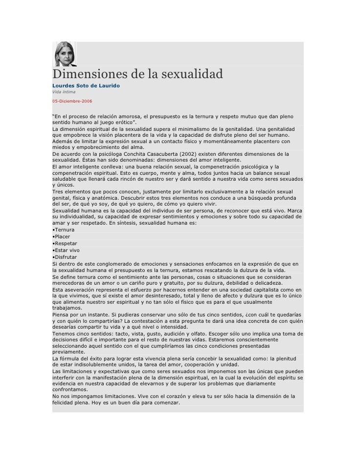 """Dimensiones de la sexualidad Lourdes Soto de Laurido Vida íntima  05-Diciembre-2006   """"En el proceso de relación amorosa, ..."""