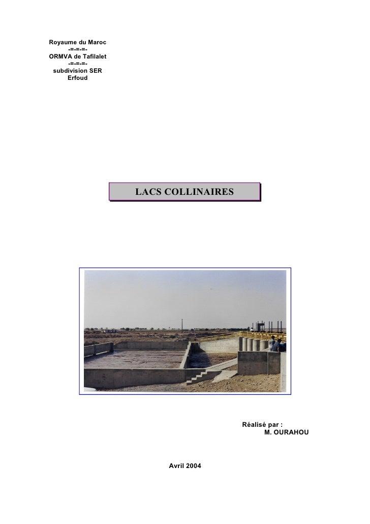Royaume du Maroc      -=-=-=- ORMVA de Tafilalet      -=-=-=-  subdivision SER      Erfoud                          LACS C...