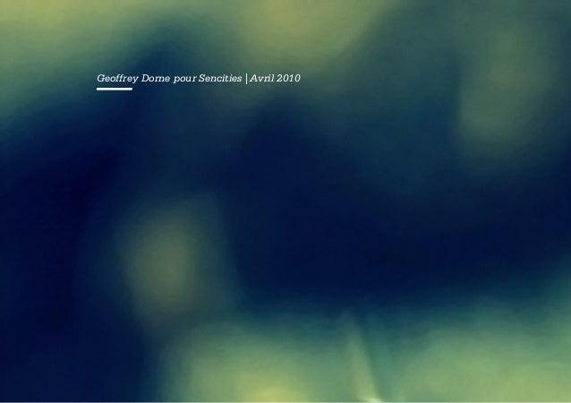 —  Geoffrey Dorne pour Sencities | Avril 2010