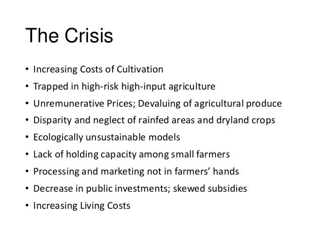 Dimensions of agrarian crisis and underlying policies Slide 2