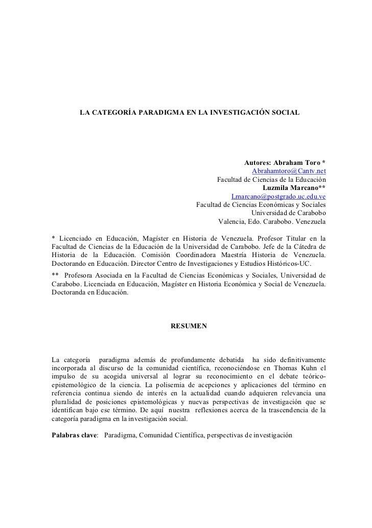 LA CATEGORÍA PARADIGMA EN LA INVESTIGACIÓN SOCIAL                                                               Autores: A...