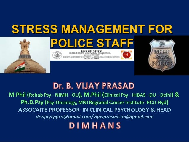 STRESS MANAGEMENT FOR POLICE STAFF