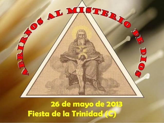 26 de mayo de 2013Fiesta de la Trinidad (C)