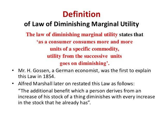 the principle of diminishing marginal utility