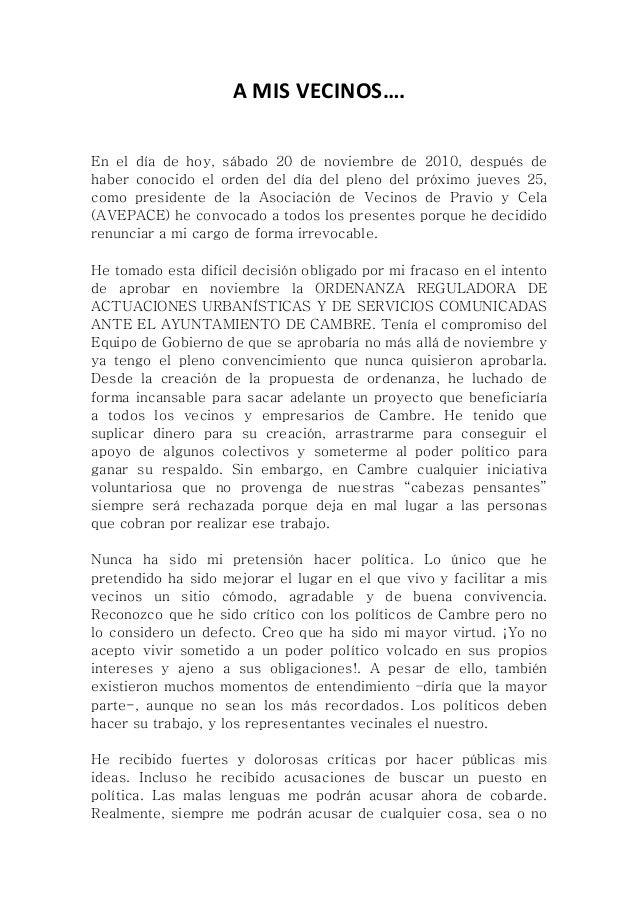 AMISVECINOS….    En el día de hoy, sábado 20 de noviembre de 2010, después de haber conocido el orden del día del pl...