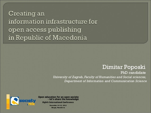 Dimitar Poposki                                              PhD candidateUniversity of Zagreb, Faculty of Humanities and ...