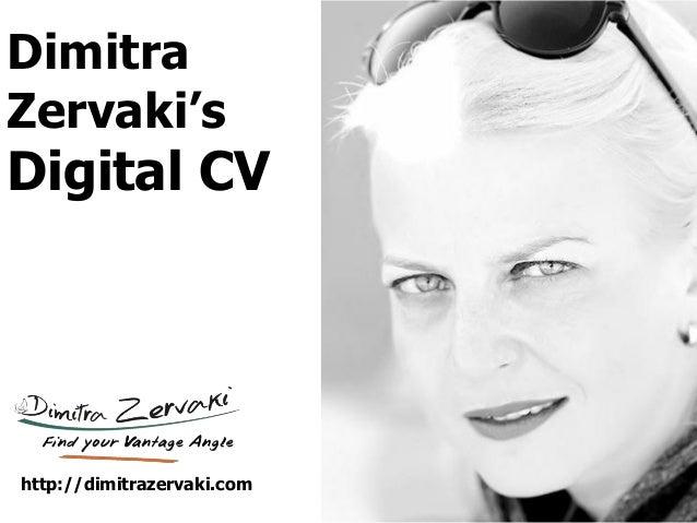 Dimitra Zervaki's Digital CV http://dimitrazervaki.com