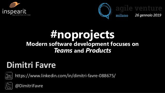 https://www.linkedin.com/in/dimitri-favre-088675/ @DimitriFavre Dimitri Favre #noprojects Modern software development focu...