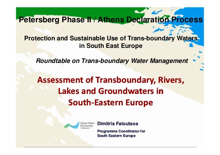 Petersberg Phase II / Athens Declaration Process Protection and Sustainable Use of Trans-boundary Waters                  ...